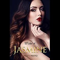 El Elixir de Jasmine (Saga Flor nº 1) (Spanish Edition)