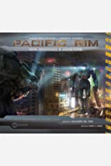 Pacific Rim: Man, Machines & Monsters Hardcover