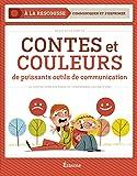 Contes et couleurs de puissants outils de communication Collection À la rescousse