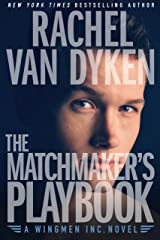 The Matchmaker's Playbook [Kindle in Motion] (Wingmen Inc. 1) Kindle Edition