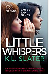 Little Whispers: An unputdownable psychological thriller with a breathtaking twist Kindle Edition