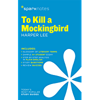 To Kill a Mockingbird SparkNotes Literature Guide (SparkNotes Literature Guide Series Book 62)