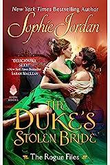 The Duke's Stolen Bride: The Rogue Files Kindle Edition