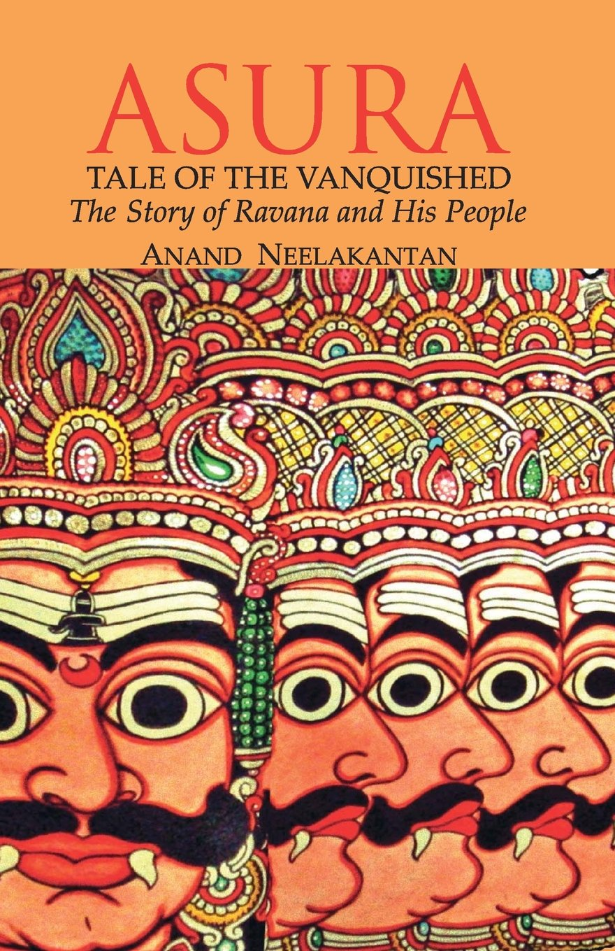 Buy Asuratale Of The Vanquished The Story Of Ravana And His People