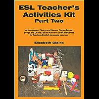 ESL Teacher's Activities Kit Part Two