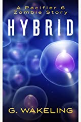 Hybrid: Pacifier 6 - Expanded Universe Kindle Edition
