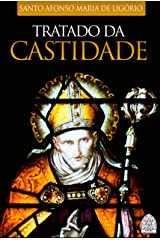 TRATADO DA CASTIDADE eBook Kindle