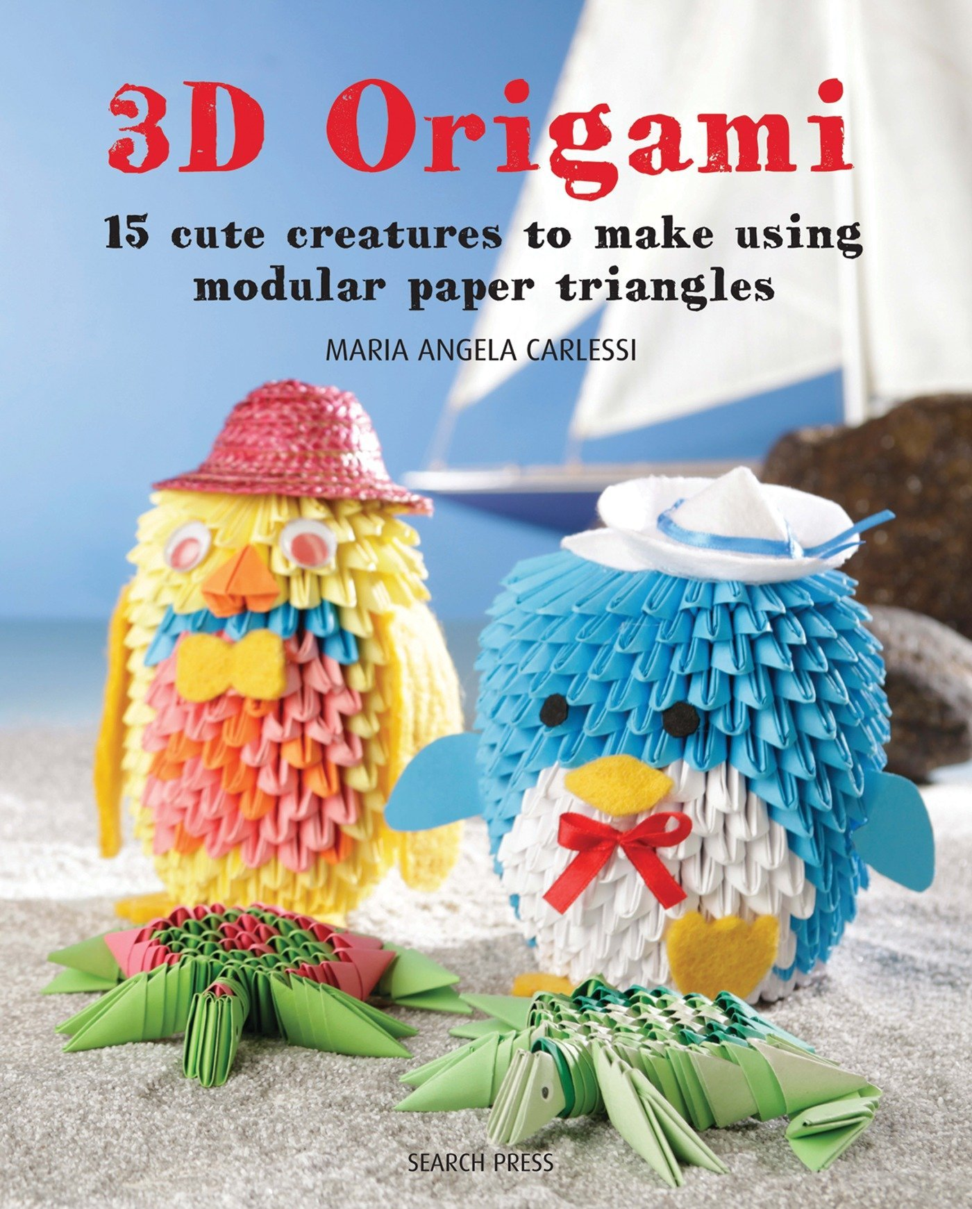 3d Origami 15 Cute Creatures To Make Using Modular Paper Triangles Diagrams Free Download Maria Angela Carlessi 9781782214090 Books