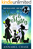 Magic & Mystery (Starry Hollow Witches Book 2)