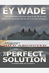 The Perfect Solution: A Suspense of Choices Kindle Edition