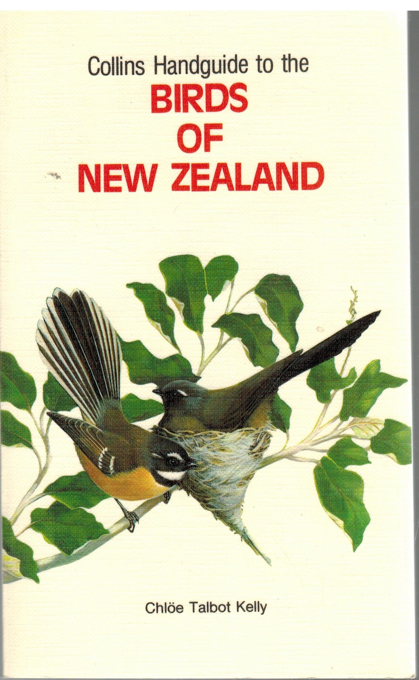 Collins Handguide to the Birds of New Zealand: Chloe Talbot Kelly, Color  Illustrations: Amazon.com: Books