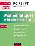 Mathématiques Méthodes et Exercices PC-PSI-PT - 3e éd. (Concours Ecoles d'ingénieurs)