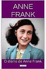 O Diário de Anne Frank (Grandes Clássicos) (Portuguese Edition) Kindle Edition