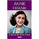 O Diário de Anne Frank (Grandes Clássicos) (Portuguese Edition)