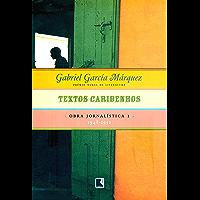 Textos caribenhos - Obra jornalística - vol. 1: 1948-1952