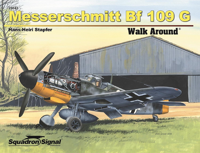 Envío y cambio gratis. Squadron Signal Signal Signal Publications Messerschmitt Bf 109G Walk Around Book (SC)  más descuento