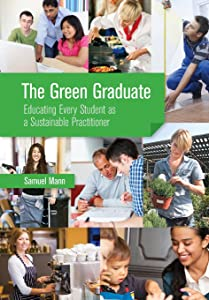 The Green Graduate: Educating Every Student as a Sustainable Practitioner