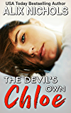 The Devil's Own Chloe: A Friends-to-Lovers Romance