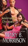 Soulmates Dissipate
