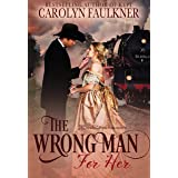 The Wrong Man for Her