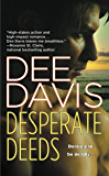 Desperate Deeds (An A-Tac Series Book 3)