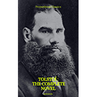 Tolstoï : The Complete novel (Prometheus Classics) (English Edition)