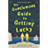 The Gentleman's Guide to Getting Lucky (Montague Siblings Novella)