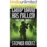 Camp David Has Fallen! (Cody's War 2)