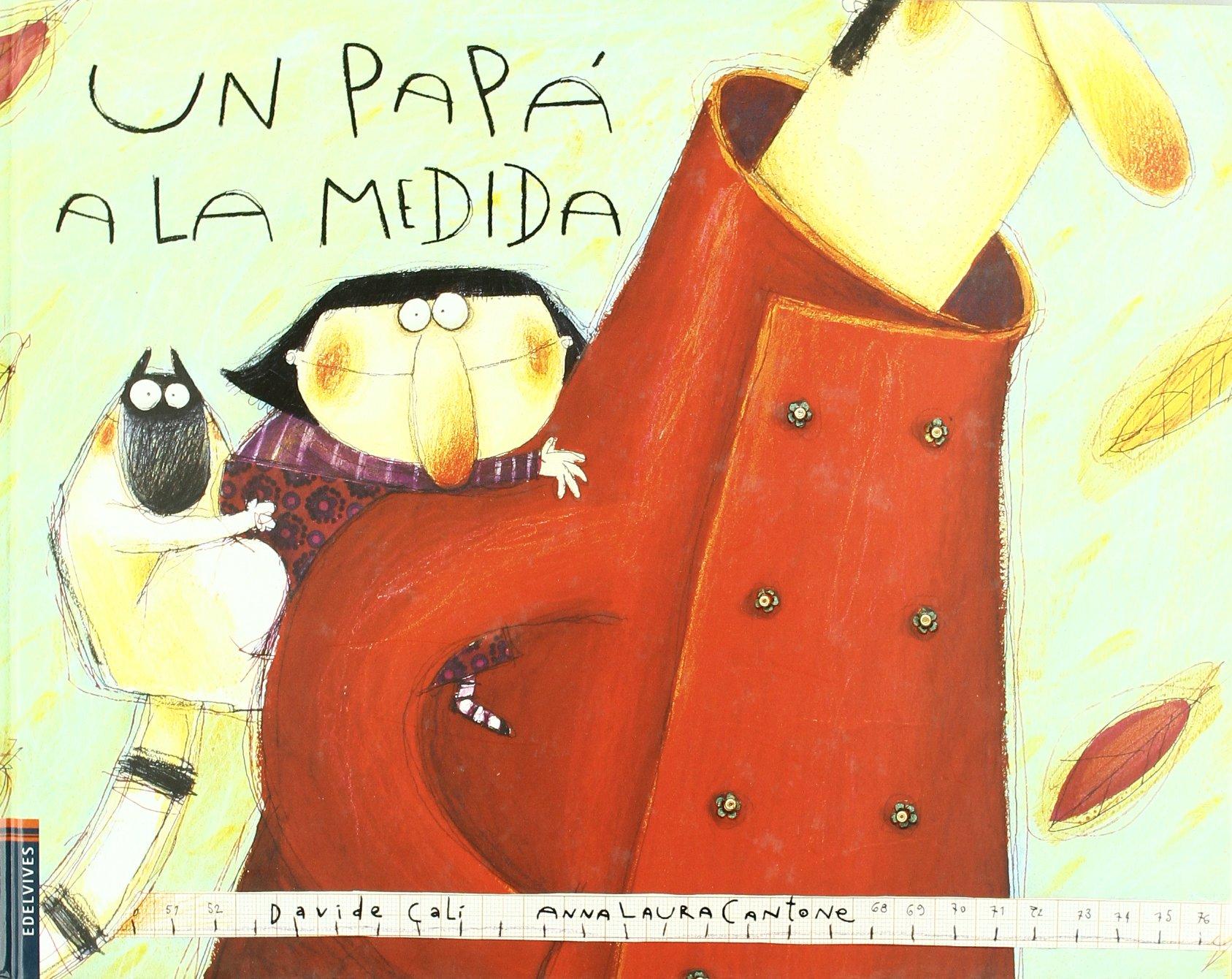 Un papa a la medida (Albumes) Tapa dura – 10 mar 2005 Davide Cali Anna Laura Cantone Molina Llorente 8426354858