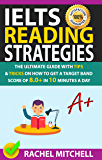 IELTS Reading Strategies: The Ultimate Guide with Tips and Tricks on How to Get a Target Band Score of 8.0+ in 10 Minutes a Day (English Edition)