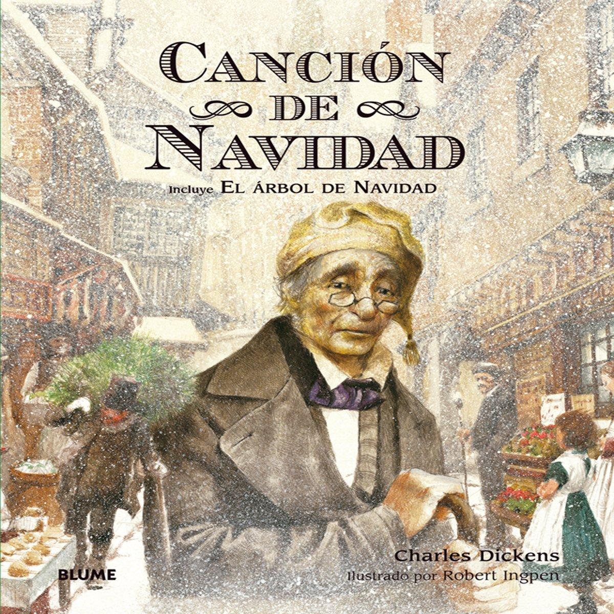 Canción de Navidad: Amazon.es: Dickens, Charles, Ingpen, Robert ...