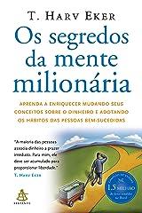 Os segredos da mente milionária (Portuguese Edition) Kindle Edition