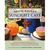 Mollie Katzen's Sunlight Cafe: Breakfast Served All Day (Mollie Katzen's Classic Cooking)