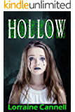 Hollow: A thrilling psychological murder mystery