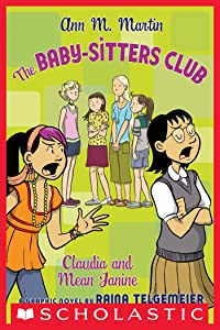The Baby-Sitters Club Graphix #4: Claudia and Mean Janine