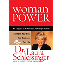 Woman Power: Transform Your Man, Your Marriage, Your Life (English Edition)