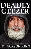Deadly Geezer (Transcendent Book 2)