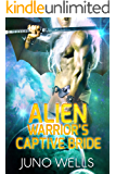 Alien Warrior's Captive Bride: A SciFi Alien Romance (Draconian Warriors Book 1)
