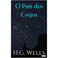 O país dos cegos: e outras histórias (Coleção H.G. Wells)