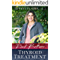 "Rock Bottom Thyroid Treatment: The 8-Week Thyroid Diet for People with ""Normal"" Thyroid Test Results to Thrive, Not Just Survive"