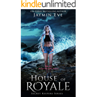 House of Royale (Secret Keepers Series Book 4)