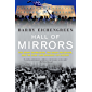 Hall of Mirrors: The Great Depression, the Great Recession, and the Uses-and Misuses-of History (English Edition)