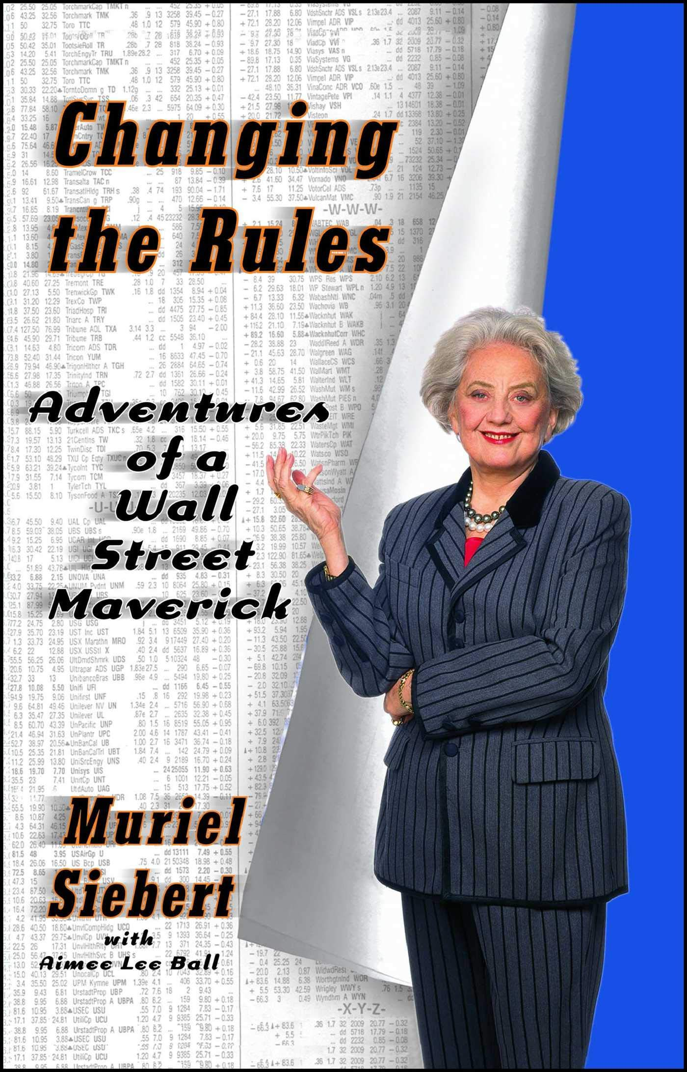 9fa5279285ea Changing the Rules  Adventures of a Wall Street Maverick  Muriel ...
