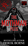 The Mothman Files (UA CLASSIFIED Book 2)
