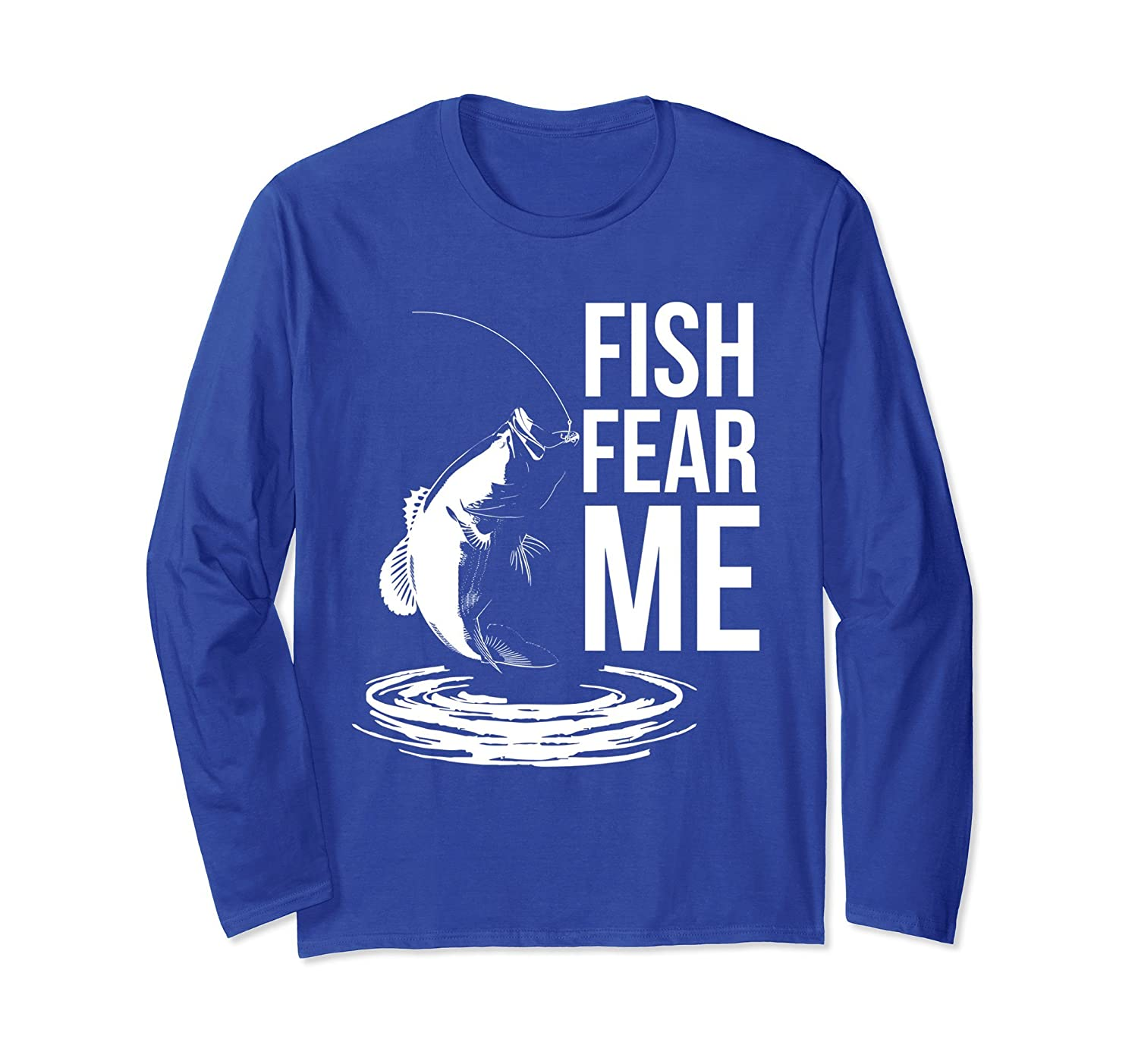 Fish Fear Me t shirt Long Sleeve for Men or Ladies-AZP