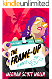 The Frame-Up (The Golden Arrow Mysteries Book 1)