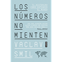 Los números no mienten: 71 historias para entender el mundo