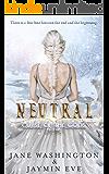 Neutral: Curse of the Gods Novella (Book 4.5)