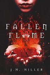 Fallen Flame (Fallen Flame series book 1) Kindle Edition
