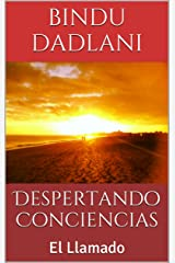 Despertando Conciencias: El Llamado (Spanish Edition) Kindle Edition